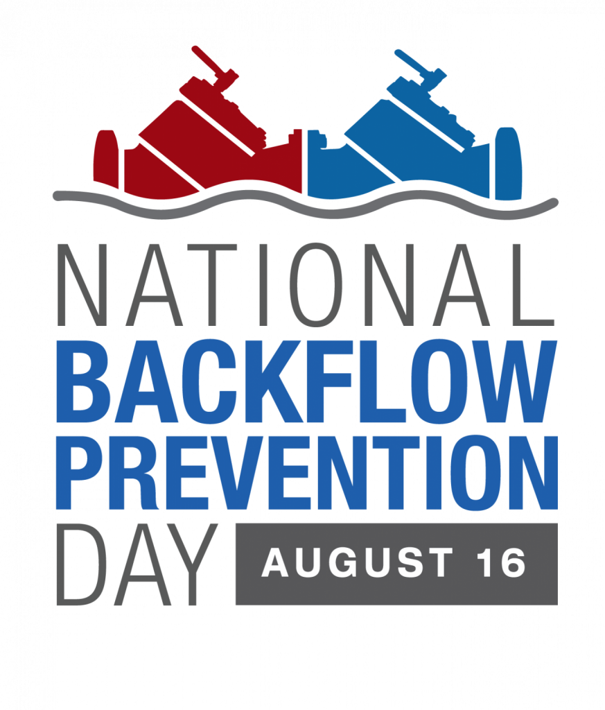 National Backflow Prevention Day: August 16